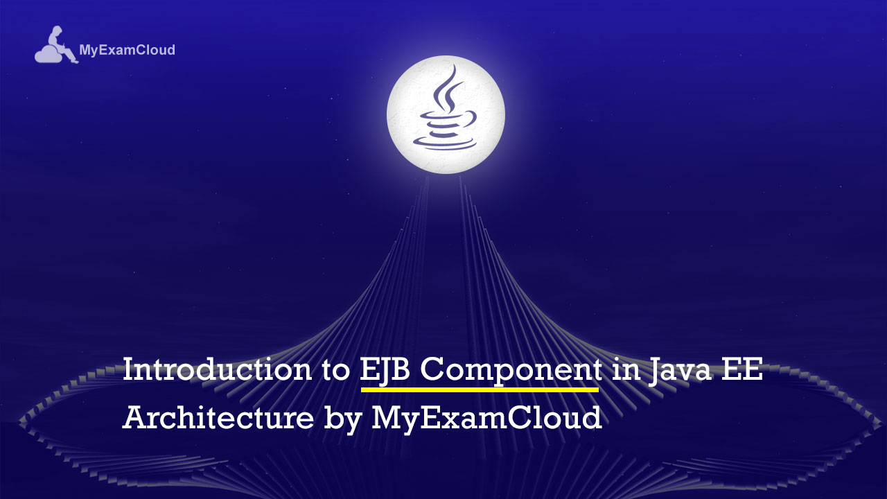 Introduction to ejb component in java ee architecture by introduction to ejb component in java ee architecture by myexamcloud myexamcloud baditri Images