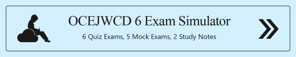 OCEJWCD 6 Exam Simulator