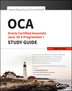 OCA Java SE 8 Programmer I Study Guide by Oracle