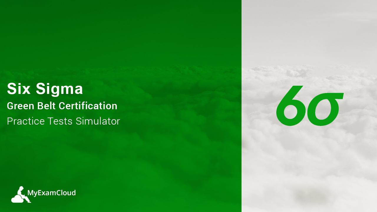 Six sigma green belt certification practice tests simulator xflitez Gallery