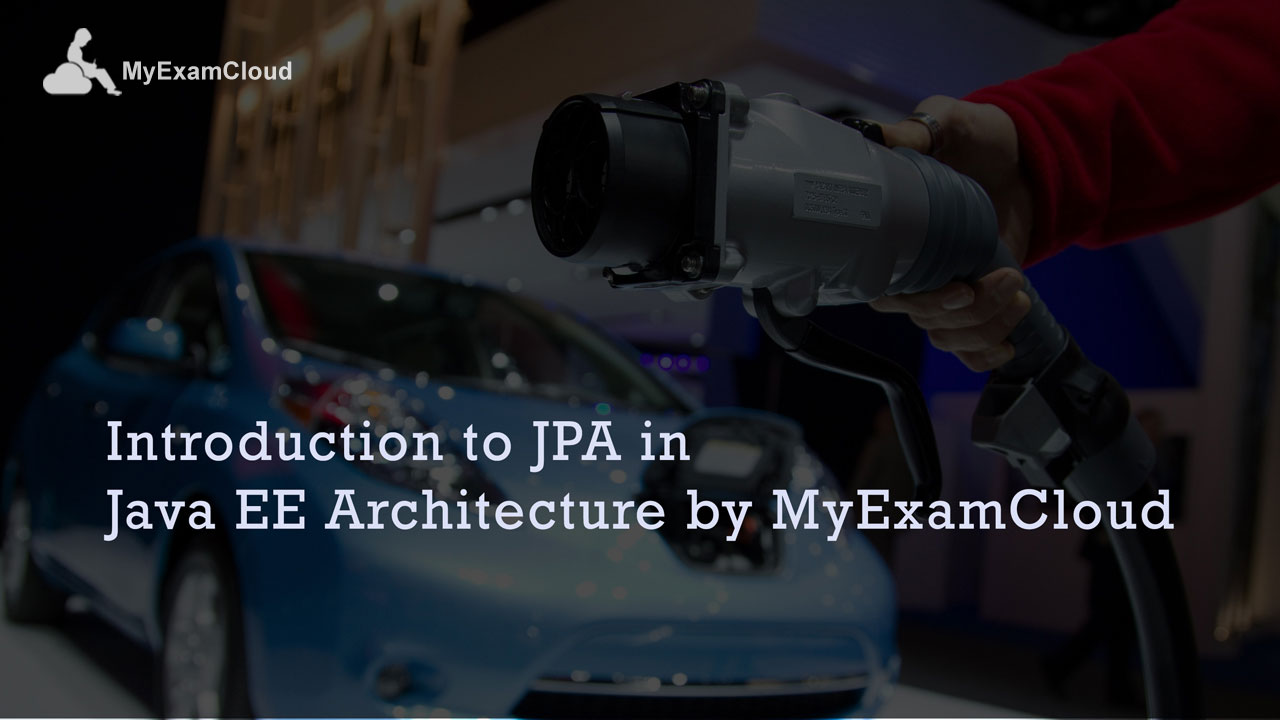 Introduction to jpa in java ee architecture by myexamcloud introduction to jpa in java ee architecture by myexamcloud epractize labs free tutorials baditri Images